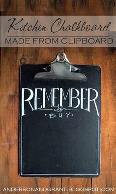 http://www.andersonandgrant.com/2013/07/kitchen-chalkboard-made-from-clipboard.html