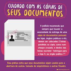 ATENÇÃO: Sempre que fizer cópia de documentos, lembre-se disso!