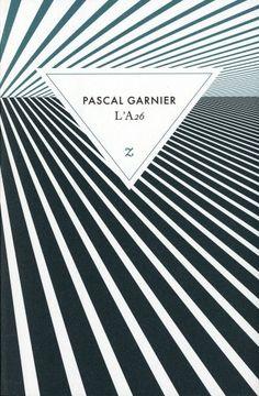 L'A26 - Pascal Garnier