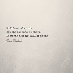 Silence is more powerful than words. www.sarusinghal.com #poetry #micropoetry #words