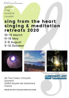 Sing from the Heart Singing and Meditation Retreats at De Tout Coeur Limousin 2020 Meditation Retreat, Meditation Practices, Limousin, Holidays France, Workout At Work, Singing Lessons, Natural Park, Private Garden