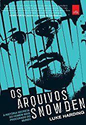 """As primeiras páginas de """"Os arquivos Snowden"""" são, simplesmente, eletrizantes. Parece um roteiro de um filme de espionagem, onde..."""