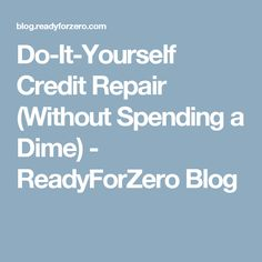 Did you know 1 in 5 consumers has an error on at least 1 of their do it yourself credit repair without spending a dime readyforzero blog solutioingenieria Choice Image