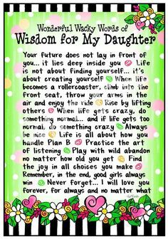 i love my daughter | Wisdom for my daughter - quote  Suzy Toronto!