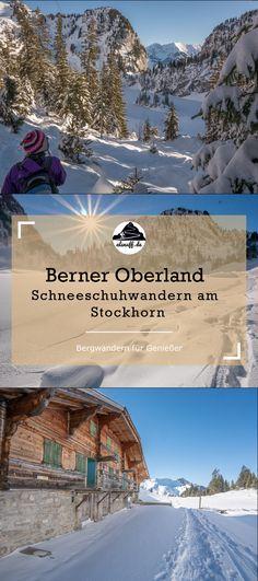 Schneeschuhwandern am Stockhorn im Berner Oberland - als nuff! Switzerland, Mount Everest, Places To Go, Hiking, Outdoor, Mountains, Nature, Travel, Hill Walking