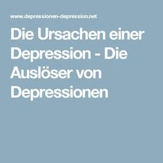 Die Ursachen einer Depression - Die Auslöser von Depressionen Trauma, Tips To Be Happy, Better Life, Self Care, Mental Health, Coaching, Thoughts, Tricks, Happiness