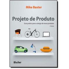 Projetos de Produtos: Guia Prático Para o Design de Novos Produtos