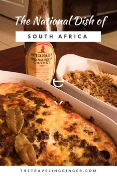 Recipe for the national dish of South Africa: Bobotie. Cook up this delicious bobotie recipe, one of South Africa's favorite. It is made from beef, bread, chutney and spices.