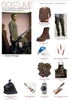 Dexter Morgan Costume, turn something's into a more girly thing and it's perfect!