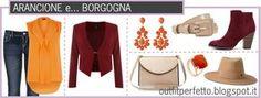 Outfit Perfetto: Come abbinare i colori: l'ARANCIONE