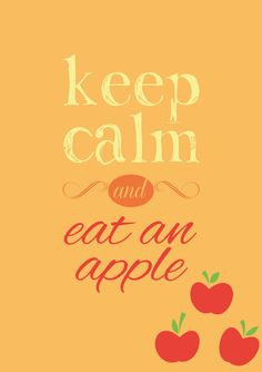 Keep Calm and... Eat an Apple! by VeryGood91 #AppleJack-->You do mean apple as in fruit and not the pony, right?