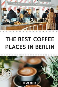 What are the best coffee places in Berlin to chill, work or meet your friends? We put together a selections of our favorite cafés in berlin! // #iheartberlin #berlinguide #travelguide #travel #cafe #shop #coffeetime #berlin