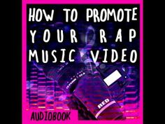 News Videos & more -  Music Video Promotion - SIC ILL - How to Promote your Rap Music Video (Audiobook) #Music #Videos #News Check more at https://rockstarseo.ca/music-video-promotion-sic-ill-how-to-promote-your-rap-music-video-audiobook/