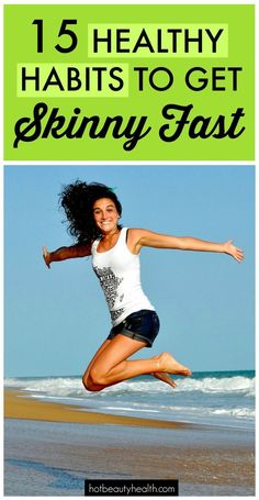 15 Healthy Habits to Get Skinny Fast For The New Year | Tips and Tricks (i.e. fitness, detox, stress, clean eating, etc.) to help with your weight loss resolutions and goals!