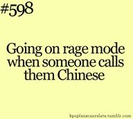 yeah, because Chinese is the only Asian you know... T-T