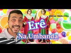 YouTube Erês na Umbanda!!!
