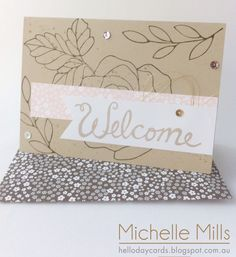 Michelle Mills, Independent Stampin' Up! Demonstrator Brisbane Australia. FB: Hello Day Cards. Team Welcome card CASE'd from Stampin' Up!