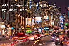 Bezoek een musical op West End (bij voorkeur The phantom)