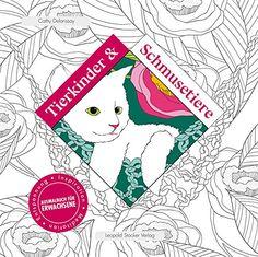 Tierkinder & Schmusetiere: Inspiration, Meditation, Entspannung Ausmalbuch für Erwachsene: Amazon.de: Cathy Delanssay: Bücher