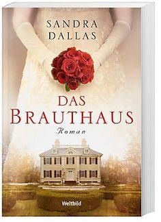 Das Brauthaus Buch jetzt als Weltbild-Ausgabe portofrei bestellen
