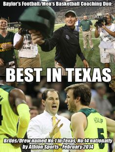 #Baylor's football/men's basketball coaching duo of Art Briles & Scott Drew named the best in Texas. #SicEm