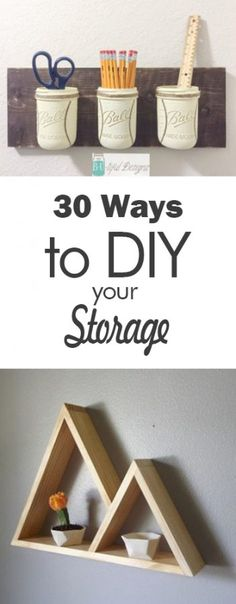 30 Ways to DIY Your Storage - 101 Days of Organization