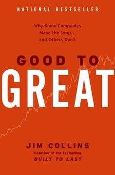 """""""From Good to Great"""" by Jim Collins"""