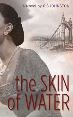 The Skin of Water by G. Johnson an absolutely beautiful read. Books To Read, My Books, Books On Tape, War Novels, Reading Material, What To Read, Historical Fiction, Book Authors, Nonfiction Books