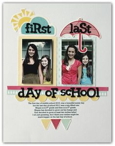 Inspiration: What A Terrific Layout Idea - Photos Of The Kids On The First And Last Day Of Each School Year