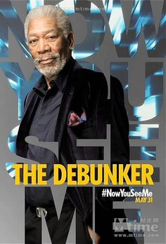 Now You See Me #TheDebunker #MorganFreeman