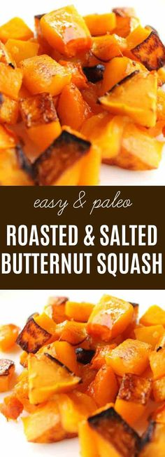 Roasted & Salted Butternut Squash: The sweetness of this butternut squash with its savory roasted flavor makes it the perfect side dish for any healthy meal Paleo Side Dishes, Gluten Free Sides Dishes, Vegetable Side Dishes, Side Dish Recipes, Vegetable Recipes, Fruit Salad Recipes, Baby Food Recipes, Paleo Recipes, Simple Recipes