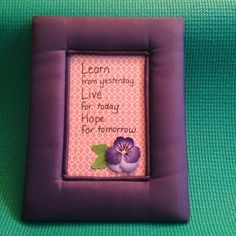 Padded Satin Picture Frame with Inspirational by AnotherFRcreation