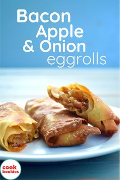Sweet and savory flavors play together in this spin on the classic egg roll! Bacon, Apple, and Carmelized Onion blend for a beautiful fall dish for the whole family! #cookbookies #apple #applerecipes #bacon #eggroll #eggrolls #onion #dinnerideas #dinner #lunch