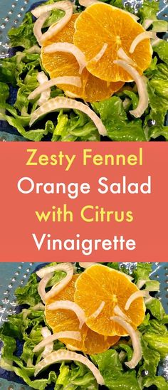 Zesty Fennel Orange Salad with Citrus Vinaigrette - The zesty blend of orange zest, orange juice, lemon zest, lemon juice, lime juice, rice wine vinegar, olive oil, garlic, maple syrup and mustard makes this vegan orange fennel salad a real treat. #salad #vegansalad #veganrecipes #orange #fennel #citrusvinaigrette #plantbaseddiet #vegandiet