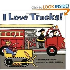 A list of books about trucks...great for the little boys who love trucks!