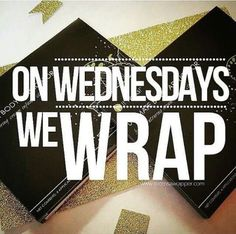 Yess ! Wrap Wednesday !! Put your orders in today message me or shop at www.dzamora.myitworks.com