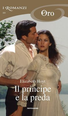Il principe e la preda (I Romanzi Oro) by Elizabeth Hoyt - Books Search Engine Trademark Registration, Historical Romance, Allegedly, Fiction Books, Physics, Audiobooks, Acting, Ebooks, Challenges