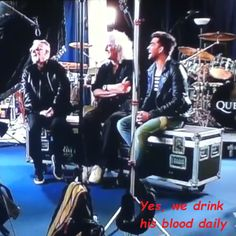 Yes, we drink his blood daily. ~ Roger Taylor referring to Adam Lambert's 'youth'