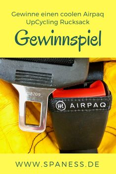 Airpaq Rucksack - Produkttest & Verlosung. Gewinne einen gelben UpCycling Airpaq Rucksack Unicolor. Tolle Hotels, Wellness, Travel News, Recycling, Interview, Spa, Business, Recycled Products, Prize Draw