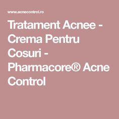 Tratament Acnee - Crema Pentru Cosuri - Pharmacore® Acne Control Acne Control, Vitamins