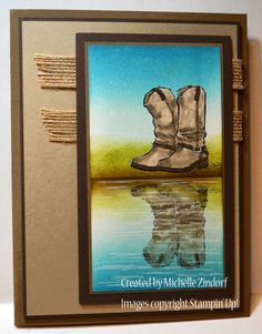 Boots Reflection Card created by Michelle Zindorf using the Stampin' Up! stamp set Country Livin'