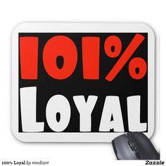 100% Loyal