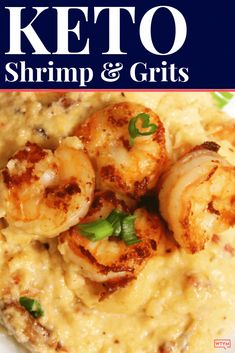 This healthy keto shrimp & grits recipe is even better than the original Southern style recipe! Using a one of a kind loaded cheese cauliflower rice instead of grits this low carb, clean eating healthy shrimp and grits recipe is loaded with flavor with none of the guilt! Best keto shrimp & grits recipe ever! Don't miss it! #keto #ketorecipes #ketodiet #southernfood #lowcarb #grainfree #ketocomfort #comfortfood #mealpreprecipe