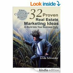 The Constant #Agent: 32 Proven #Real #Estate #Marketing Ideas to Build into Your #Business Daily!