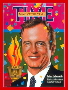 TIME Magazine Cover: Peter Ueberroth, Man of the Year -- Jan. 7, 1985