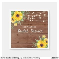 Rustic Sunflower String Lights Wood Bridal Shower Napkins Ecru Color, Paper Napkins, String Lights, Bridal Shower, Create Your Own, Presentation, Rustic, Wood, Party