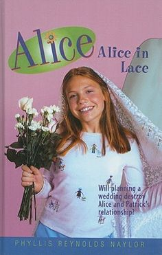 Alice in Lace (Alice #8) by Phyllis Reynolds Naylor
