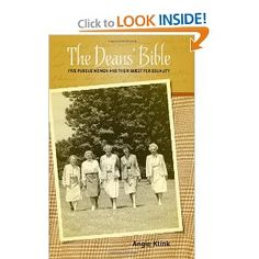 The Dean's Bible: Five Purdue Women and Their Quest for Equality (Founders Series): Angie Klink: 9781557536761: Amazon.com: Books