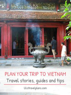 Plan your trip to Vietnam - travel stories, guides and tips