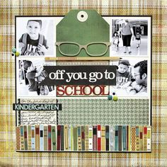 Off You Go to School by Heidi Sonboul featuring Oxford - Scrapbook.com